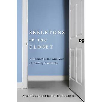 Skelett i garderoben - en sociologisk analys av familjekonflikter