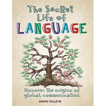 Das geheime Leben der Sprache durch das geheime Leben der Sprache - 97817884