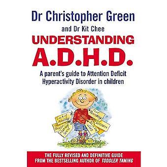 Compréhension TDAH: Guide du Parent Attention Deficit Hyperactivity Disorder chez les enfants