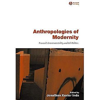 Anthropologien der Moderne: Foucault, Gouvernementalität und Leben Politik