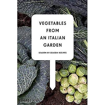 Légumes d'un jardin italien: recettes de saison-par-saison