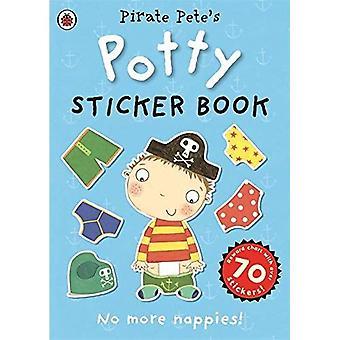 Pirate Pete's onbenullige sticker activiteit boek (onbenullige Sticker Books)