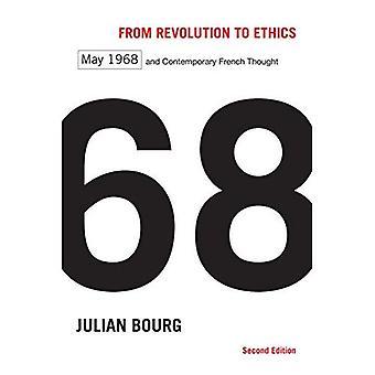 Von der Revolution zur Ethik, zweite Ausgabe: Mai 1968 und zeitgenössische französische Gedanke