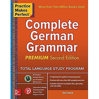 Övning ger färdighet: Slutföra tysk grammatik, Premium andra upplagan