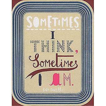 Ibland tror jag, ibland jag Am [illustrerad]
