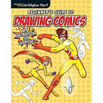 Beginners Guide to Drawing Comics (Drawing with Christopher Hart)