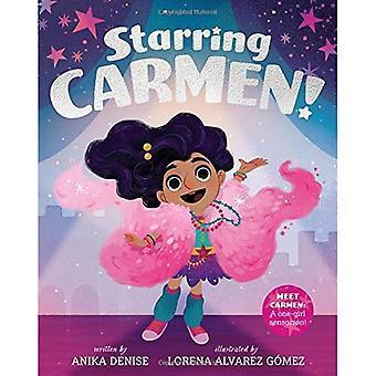 Met in de hoofdrollen Carmen!