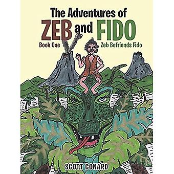 The Adventures of Zeb and Fido Book One: Zeb Befriends Fido