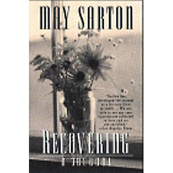 Recovering A Journal by Sarton & May