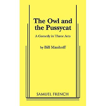 The Owl and the Pussycat by Manhoff & Bill