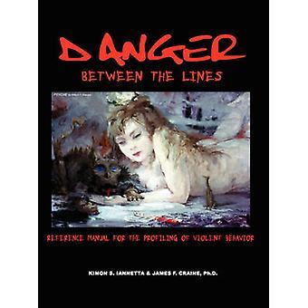 Danger Between the Lines by Iannetta & Kimon