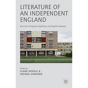 Littérature d'une révisions indépendantes d'Angleterre d'Angleterre anglicité et littérature anglaise de Gardiner & Michael