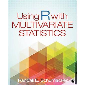 Utilisation de R avec des statistiques multivariées par Randall E. Schumacker