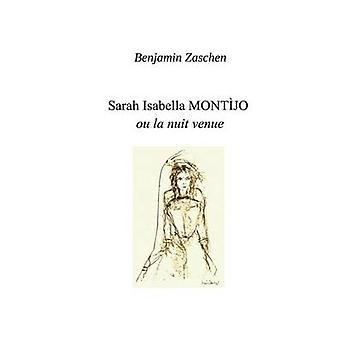 Sarah Isabella Montijo af Zaschen & Benjamin