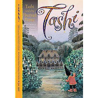 Tashi and the Haunted House by Anna Fienberg - Barbara Fienberg - Kim