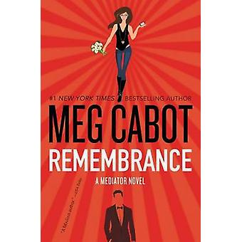 Remembrance - A Mediator Novel by Meg Cabot - 9780062379023 Book