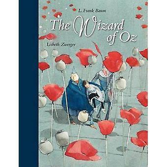 Wizard of Oz by L. F. Baum - Lisbeth Zwerger - 9780735840423 Book