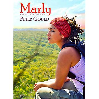 Marly by Peter Gould - 9780996135719 Book