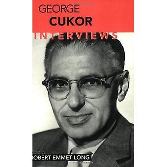 George Cukor - Interviews by Robert Emmet Long - 9781578063871 Book