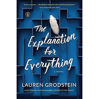 The Explanation for Everything by Lauren Grodstein - 9781616203818 Bo