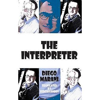 The Interpreter by Diego Marani - Judith Landry - 9781910213124 Book