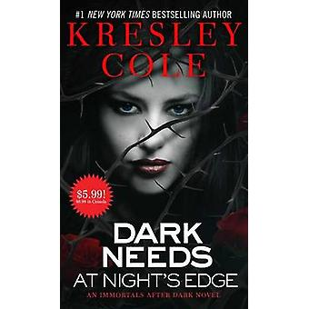 Dark Needs at Night's Edge by Kresley Cole - 9781501120640 Book