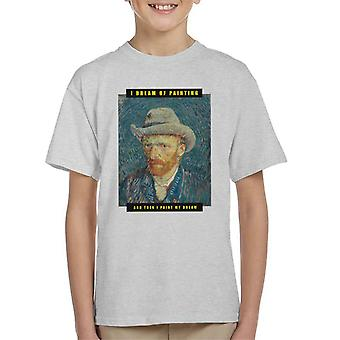 A.P.O.H Vincent van Gogh I Dream Of Painting Quote Kid's T-Shirt