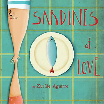 Sardiner av kärlek av Zurine Aguirre - Zurine Aguirre - 9781846437267 B