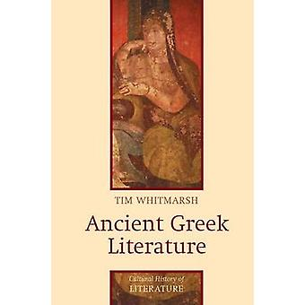 Ancient Greek Literature by Whitmarsh & Tim