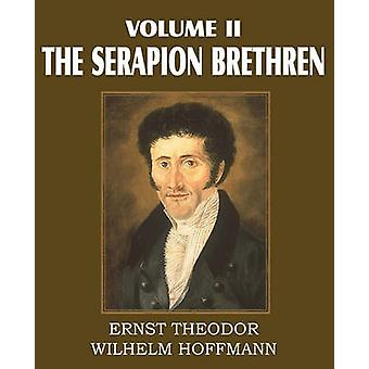 De Serapion broeders volume II van Hoffmann & Ernst Theordor Wilhelm