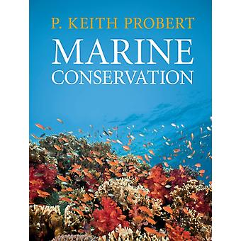 Marine Conservation by Keith Probert