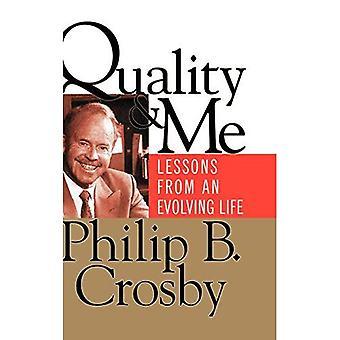 Quality &; Me Lessons Evolving Life