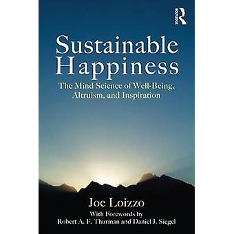 Sustainable Happiness par Joe Loizzo