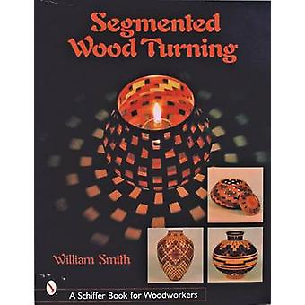 Segmented Wood Turning by William Smith