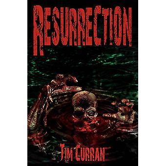 Resurrection by Curran & Tim