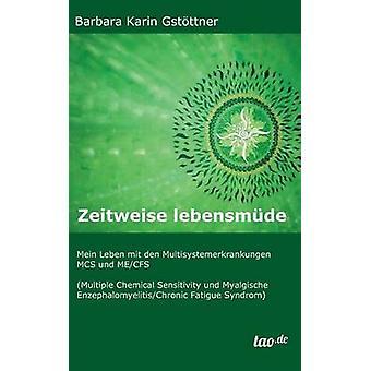 Zeitweise lebensmde by Gstttner & Barbara Karin