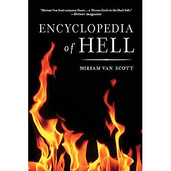 The Encyclopedia of Hell by Van Scott & Miriam