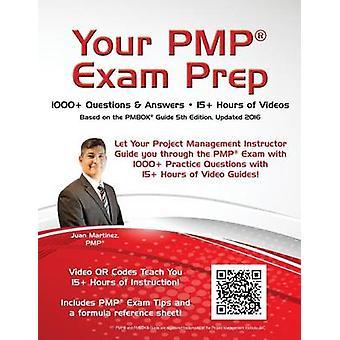 Your PMP Exam Prep 1000 QAs  15 Hours of Videos by Martinez & Juan C