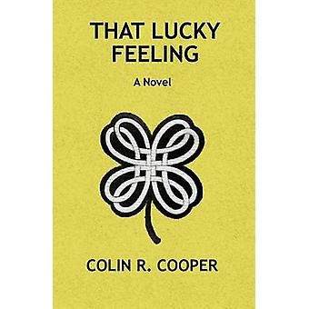 That Lucky Feeling by Cooper & Colin Ronald