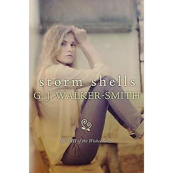 Storm Shells by WalkerSmith & G J