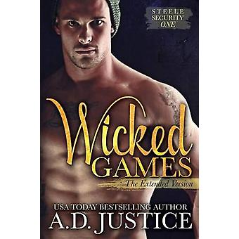 Wicked Games by Justice & A. D.