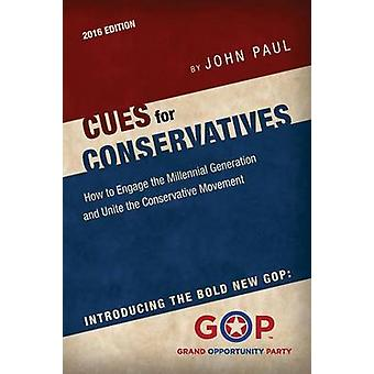 CUES for CONSERVATIVES by Paul & John