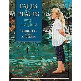 Faces  Places  Print on Demand Edition by Warr Andersen & Charlotte