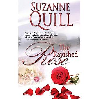 The Ravished Rose by Quill & Suzanne