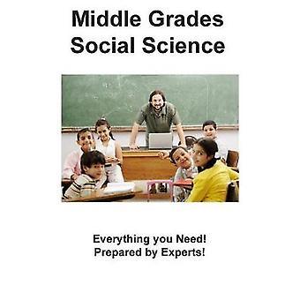 Middle Grades Social Science Practice  Practice Test Questions for Middle Grades Social Science by Complete Test Preparation Inc.