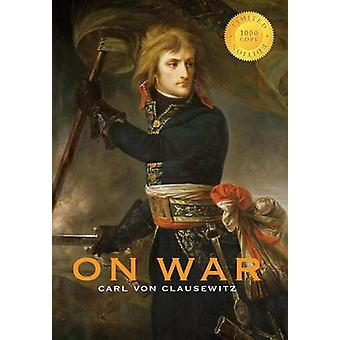 On War Annotated 1000 Copy Limited Edition by von Clausewitz & Carl