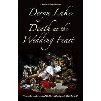 Death at the Wedding Feast by Lake & Deryn