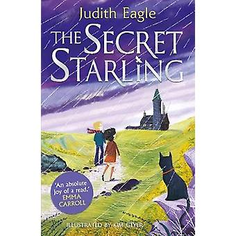 The Secret Starling by Judith Eagle - 9780571346301 Book