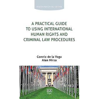 Käytännön opas kansainvälisten ihmisoikeuksien ja rikollisten la
