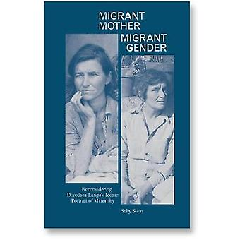 Migrant Mother - Migrant Gender by Sally Stein - 9781912339839 Book